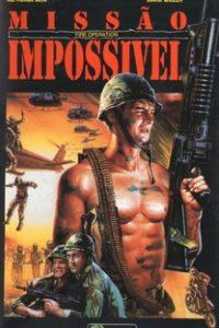 Assistir Missão Impossivel Online Grátis Dublado Legendado (Full HD, 720p, 1080p) | Godfrey Ho | 1987