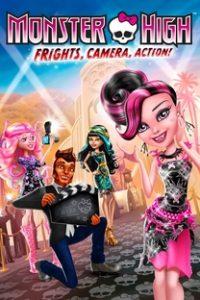 Assistir Monster High: Monstros, Câmera, Ação! Online Grátis Dublado Legendado (Full HD, 720p, 1080p) | Sylvain Blais (I)