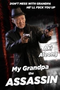 Assistir My Grandpa the Assassin Online Grátis Dublado Legendado (Full HD, 720p, 1080p) | Aki Aleong