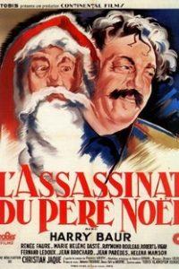 Assistir O Assassinato de Papai Noel Online Grátis Dublado Legendado (Full HD, 720p, 1080p) | Christian-Jaque