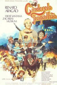 Assistir O Cinderelo Trapalhão Online Grátis Dublado Legendado (Full HD, 720p, 1080p) | Adriano Stuart | 1979