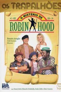 Assistir O Mistério de Robin Hood Online Grátis Dublado Legendado (Full HD, 720p, 1080p) | José Alvarenga Jr. | 1990