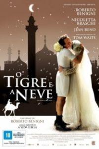 Assistir O Tigre e a Neve Online Grátis Dublado Legendado (Full HD, 720p, 1080p) | Roberto Benigni | 2005