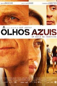 Assistir Olhos Azuis Online Grátis Dublado Legendado (Full HD, 720p, 1080p) | José Joffily | 2009