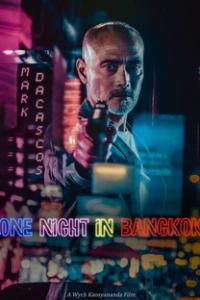 Assistir One Night In Bangkok Online Grátis Dublado Legendado (Full HD, 720p, 1080p) | Wych Kaosayananda | 2020