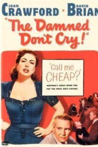 Assistir Os Desgraçados Não Choram Online Grátis Dublado Legendado (Full HD, 720p, 1080p)   Vincent Sherman   1950