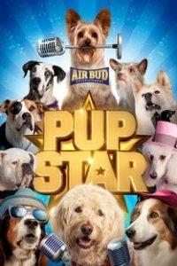 Assistir Pup Star Online Grátis Dublado Legendado (Full HD, 720p, 1080p) | Robert Vince | 2016