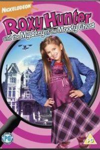 Assistir Roxy Hunter e Os Mistérios da Casa Mal-Assombrada Online Grátis Dublado Legendado (Full HD, 720p, 1080p) | Eleanor Lindo | 2007