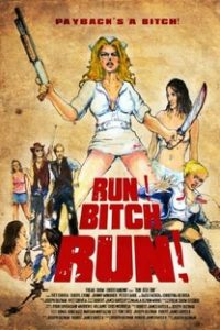 Assistir Run! Bitch Run! Online Grátis Dublado Legendado (Full HD, 720p, 1080p) | Joseph Guzman | 2009