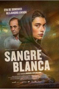 Assistir Sangre Blanca Online Grátis Dublado Legendado (Full HD, 720p, 1080p) | Bárbara-Sarasola-Day | 2018