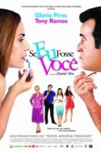 Assistir Se Eu Fosse Você Online Grátis Dublado Legendado (Full HD, 720p, 1080p) | Daniel Filho | 2006