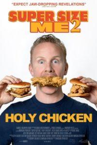 Assistir Super Size Me 2: Holy Chicken! Online Grátis Dublado Legendado (Full HD, 720p, 1080p) | Morgan Spurlock | 2017