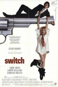 Assistir Switch - Trocaram Meu Sexo Online Grátis Dublado Legendado (Full HD, 720p, 1080p) | Blake Edwards (I) | 1991