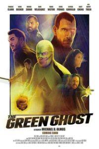 Assistir The Green Ghost Online Grátis Dublado Legendado (Full HD, 720p, 1080p)   Michael D. Olmos   2018
