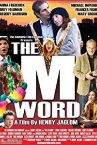 Assistir The M Word Online Grátis Dublado Legendado (Full HD, 720p, 1080p)   Henry Jaglom   2014