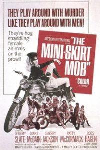 Assistir The Mini-Skirt Mob Online Grátis Dublado Legendado (Full HD, 720p, 1080p) | Maury Dexter | 1968
