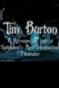 Assistir Tim Burton: A Retrospective Look At Hollywood's Most Imaginative Filmmaker Online Grátis Dublado Legendado (Full HD, 720p, 1080p) |  | 2011