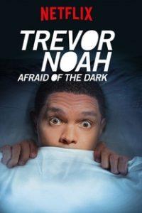 Assistir Trevor Noah: Afraid of the Dark Online Grátis Dublado Legendado (Full HD, 720p, 1080p) |  | 2017