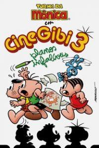 Assistir Turma da Mônica em CineGibi 3: Planos Infalíveis Online Grátis Dublado Legendado (Full HD, 720p, 1080p) | José Márcio Nicolosi | 2008