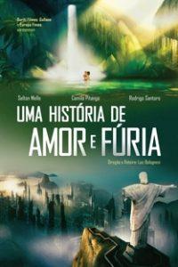 Assistir Uma História de Amor e Fúria Online Grátis Dublado Legendado (Full HD, 720p, 1080p)   Luiz Bolognesi   2012