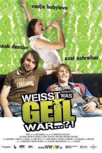 Assistir Weißt was geil wär...?! Online Grátis Dublado Legendado (Full HD, 720p, 1080p)   Mike Marzuk   2007