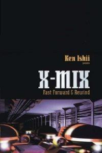 Assistir X-Mix: Fast Forward and Rewind Online Grátis Dublado Legendado (Full HD, 720p, 1080p) | Ken Ishii | 1998