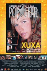 Assistir Xuxa Popstar Online Grátis Dublado Legendado (Full HD, 720p, 1080p) | Paulo Sérgio de Almeida